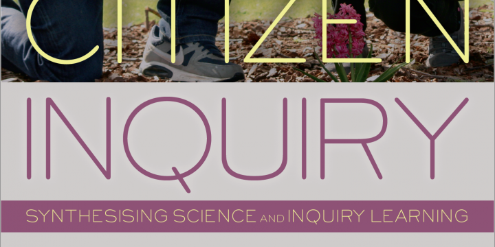 Citizen Inquiry: Synthesising Science and Inquiry Learning