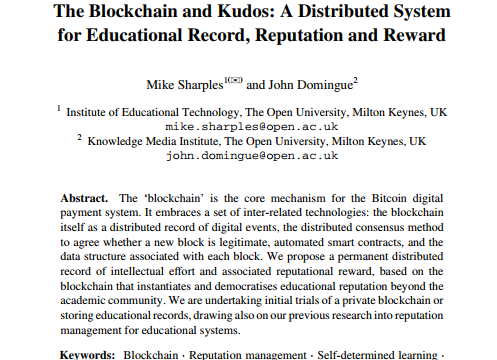 The Blockchain and Kudos: A Distributed System for Educational Record, Reputation and Reward